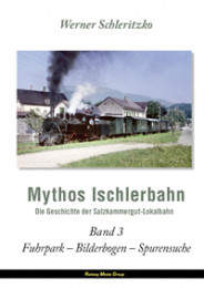 Mythos Ischlerbahn Band 3