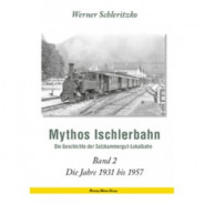 Mythos Ischlerbahn Band 2